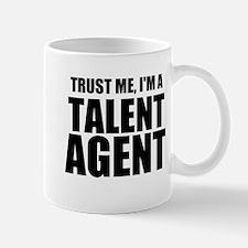 Trust Me, I'm A Talent Agent Mugs