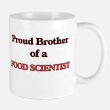 Proud Brother of a Food Scientist Mugs