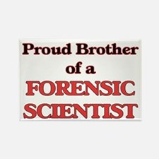 Proud Brother of a Forensic Scientist Magnets