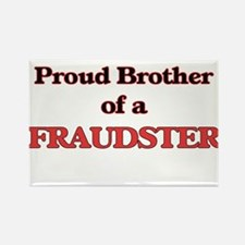 Proud Brother of a Fraudster Magnets