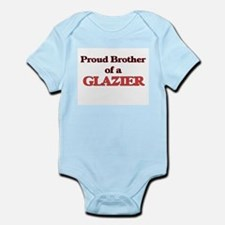 Proud Brother of a Glazier Body Suit