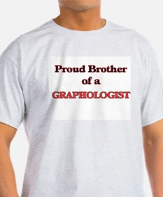 Proud Brother of a Graphologist T-Shirt