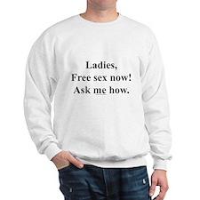 Free Sex Now Sweatshirt
