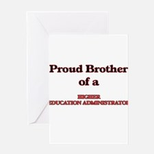 Proud Brother of a Higher Education Greeting Cards
