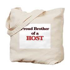 Proud Brother of a Host Tote Bag