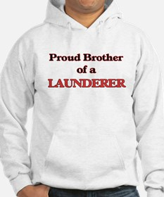Proud Brother of a Launderer Hoodie