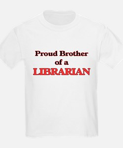 Proud Brother of a Librarian T-Shirt