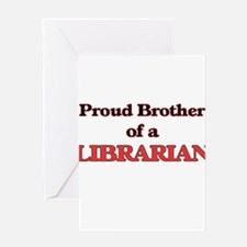 Proud Brother of a Librarian Greeting Cards