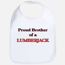 Proud Brother of a Lumberjack Bib