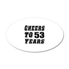 Cheers To 53 Wall Decal