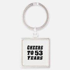 Cheers To 53 Square Keychain