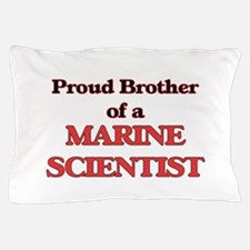 Proud Brother of a Marine Scientist Pillow Case