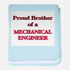 Proud Brother of a Mechanical Enginee baby blanket