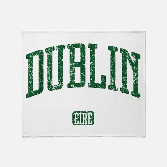 Dublin Ireland Eire - Irish St Patricks Day Throw