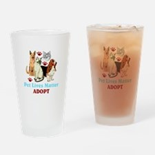 Pet Lives Matter Adopt Drinking Glass