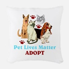 Pet Lives Matter Adopt Woven Throw Pillow