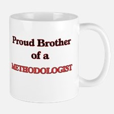 Proud Brother of a Methodologist Mugs