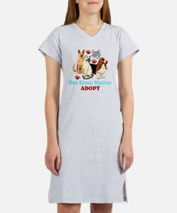 Pet Lives Matter Adopt Women's Nightshirt