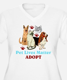 Pet Lives Matter Adopt Plus Size T-Shirt