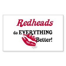 Redheads do EVERYTHING better Sticker (Rectangular