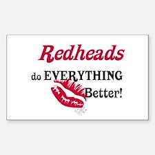 Redheads do EVERYTHING better Sticker (Rectangular