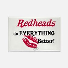 Redheads do EVERYTHING better Rectangle Magnet