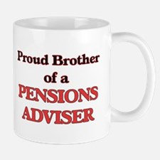 Proud Brother of a Pensions Adviser Mugs