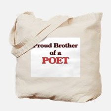 Proud Brother of a Poet Tote Bag