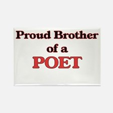 Proud Brother of a Poet Magnets