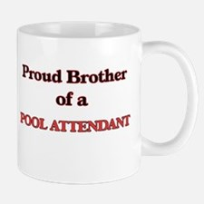 Proud Brother of a Pool Attendant Mugs