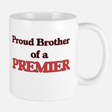 Proud Brother of a Premier Mugs