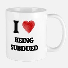 being subdued Mugs