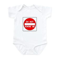 Don't Ignore Me Infant Bodysuit