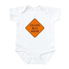 College Bills Ahead Infant Bodysuit