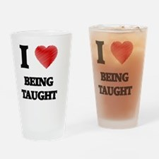 being taught Drinking Glass