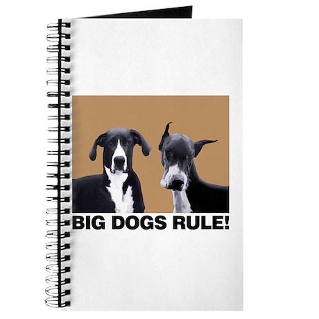 BIG DOGS RULE! Journal