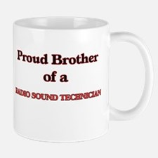 Proud Brother of a Radio Sound Technician Mugs
