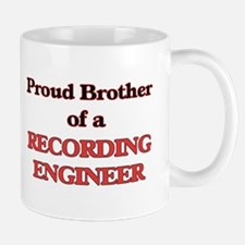 Proud Brother of a Recording Engineer Mugs
