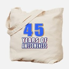45 Years Of Awesomeness Tote Bag