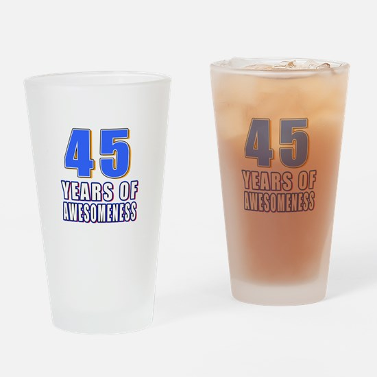 45 Years Of Awesomeness Drinking Glass