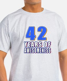 42 Years Of Awesomeness T-Shirt