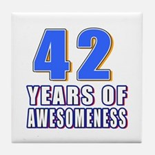 42 Years Of Awesomeness Tile Coaster