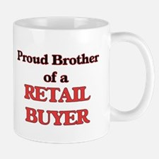Proud Brother of a Retail Buyer Mugs