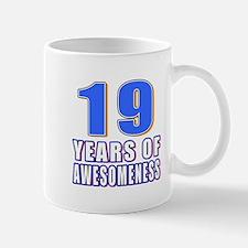 19 Years Of Awesomeness Mug