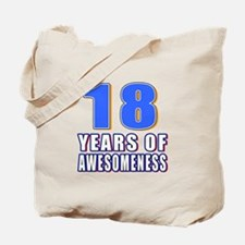 18 Years Of Awesomeness Tote Bag