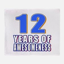 12 Years Of Awesomeness Throw Blanket