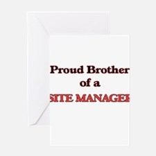 Proud Brother of a Site Manager Greeting Cards