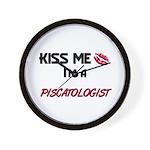 Kiss Me I'm a PISCATOLOGIST Wall Clock