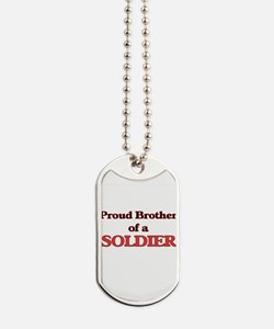 Proud Brother of a Soldier Dog Tags