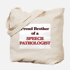 Proud Brother of a Speech Pathologist Tote Bag